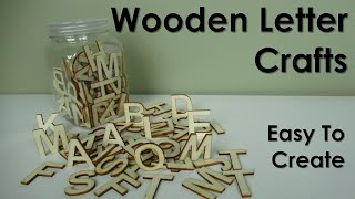 3 Amazing Wooden Letter Craft Ideas | Wood | D.I.Y. | Home Decor