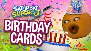 Annoying Orange - HAPPY BIRTHDAY CARDS SUPERCUT!