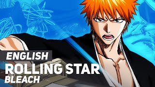 "Bleach - ""Rolling Star"" (Opening 5) 