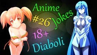 Аниме приколы под музыку  / Anime Jokes № 26 (18+)