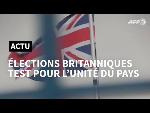 Les élections britanniques, test pour l'unité du Royaume-Uni   AFP News