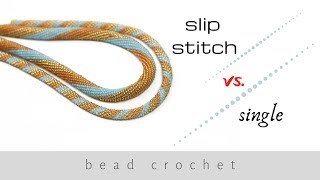 Slip Stitch Vs. Single Bead Crochet | Bead Crochet Ropes Tutorial | Bead Crochet | DIY