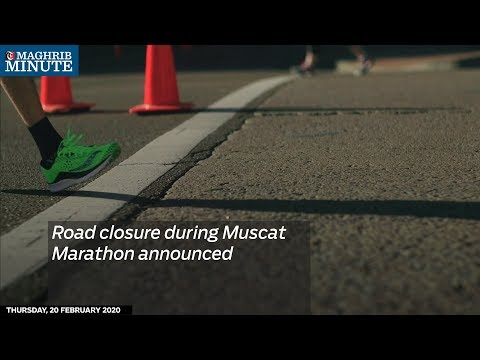 Road closure during Muscat Marathon announced