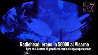 50000 voci per Tom Yorke: sono stati Radiohead ad aprire la stagione estiva dei concerti del Visarno