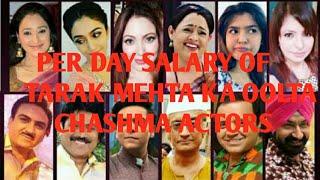 per day salary of taarak mehta ka ooltah chashmah actors