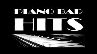 Piano Bar Hits   Volume 1 (18 Titres  Tracks)   45 Minutes