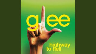 Highway To Hell (Glee Cast Version feat. Jonathan Groff)