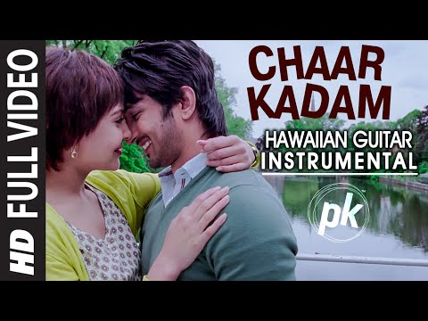Chaar Kadam (Hawaiian Guitar) Instrumental | PK | Aamir Khan, Anushka Sharma Mp3