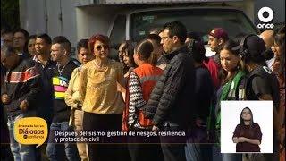 Diálogos en confianza (Sociedad) - Después del sismo: gestión de riesgos, resiliencia y protección civil