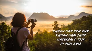 preview picture of video 'No.-27: Khuan Nok Ten and Khuan Nam Phut waterfall in Phatthalung Thailand, 14 May 2018[iPortfolio]'
