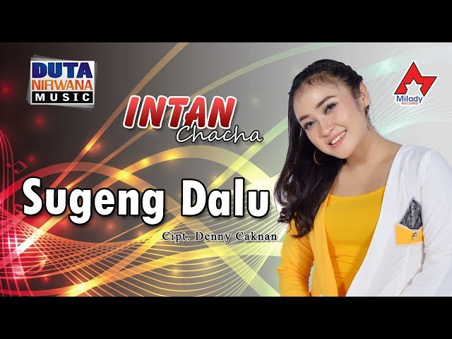 Intan Chacha - Sugeng Dalu [OFFICIAL]