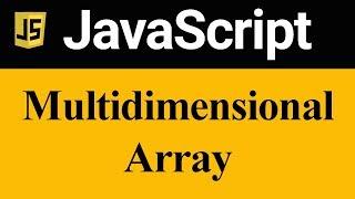 MultiDimensional Array in JavaScript (Hindi)