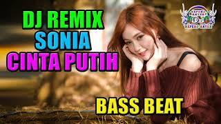 DJ SONIA CINTA PUTIH BREAKBEAT REMIX MIXTAPE 2018