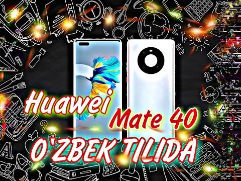 HUAWEI MATE 40 - O'ZBEK TILIDA //TEXNIK XUSUSIYATLARI VA NARXI