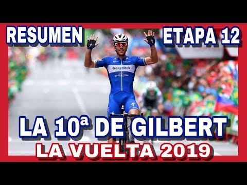 RESUMEN ETAPA 12 ► LA VUELTA A ESPAÑA 2019 🇪🇸 Exhibicion de Gilbert