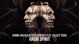 Armin van Buuren vs Vini Vici feat. Hilight Tribe - Great Spirit (Extended