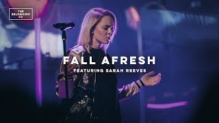 Fall Afresh (feat. Sarah Reeves) // The Belonging Co // All The Earth