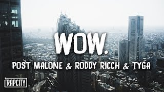 Post Malone   Wow. (Remix) Ft. Roddy Ricch & Tyga (Lyrics)