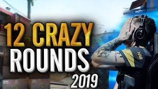 12 CRAZY CS:GO PRO ROUNDS OF 2019!