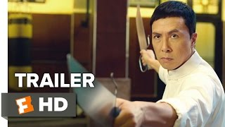 Ip Man 3 Official Trailer 1 2016  Donnie Yen Mike Tyson Action Movie HD
