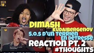 Dimash Kudaibergenov - S.O.S D'un Terrien En Détresse (Daniel Balavoine) Reaction Pt.2 #Thoughts