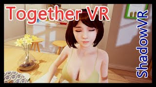 Play with VR girl - Together VR full walkthrough