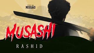 Rashid - Musashi (Clipe Oficial)