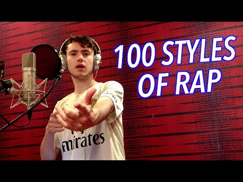100 Styles of Rapping!