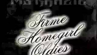 Ms Krazie - Dont Trip - Taken From Firme Homegirl Oldies Vol 1