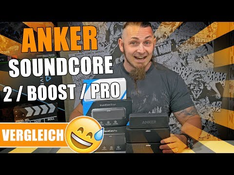ANKER SOUNDCORE 2 / BOOST / PRO 🔊 Gute Vorgänger verbessert? [Review, Technik, German, Deutsch]