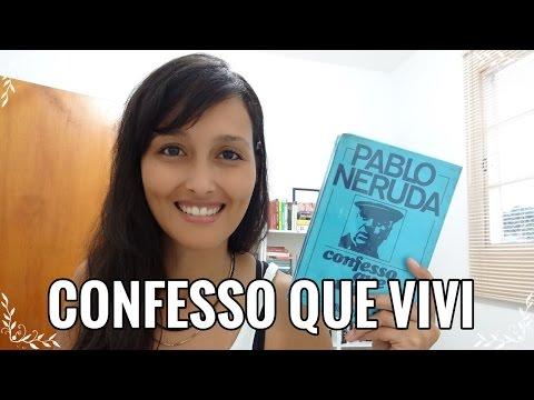 Confesso que vivi (Pablo Neruda)