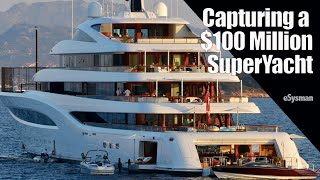 Capturing a $100 Million SuperYacht!