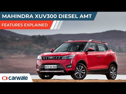 Mahindra XUV300 Diesel AMT | Features Explained | CarWale