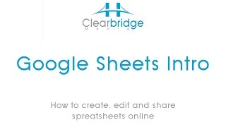 Google Sheets Intro- How to create, edit and share spreadsheets online