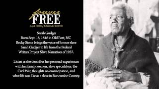 Sarah Gudger Audio Reenactment: Slave Narrative from the Federal Writers Project of 1938