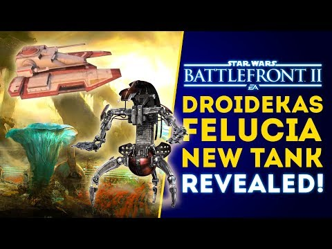 Droidekas, New Tank and Planet Felucia Revealed! - Star Wars Battlefront 2 Update