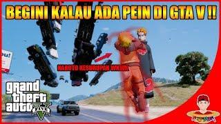 GTA V MOD (46) - SERU NIH ADA PAIN AKATSUKI LAWAN NARUTO !!