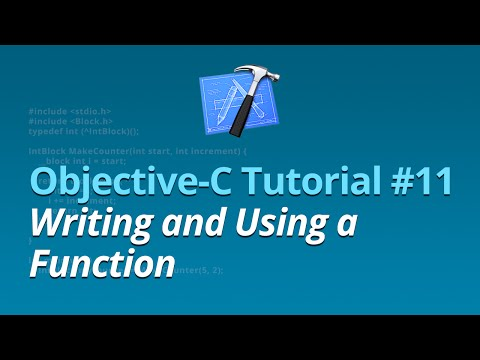 Objective-C Tutorial – #11 – Writing and Using a Function