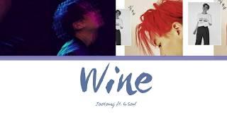 JooYoung (주영) - Wine (Feat. G.Soul) Lyrics [Han  Rom  Eng]