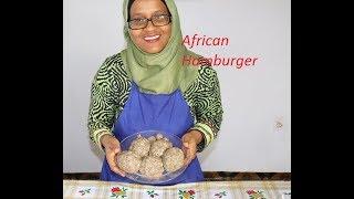 African Hamburger …… Ramadan Recipe
