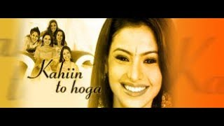 Kahiin To Hoga (Serial) - (2003 - 2007) - Jukebox / Soundtracks - Various Artists By / Pratham