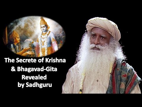The Secrete of Krishna & Bhagavad-Gita Revealed by Sadhguru