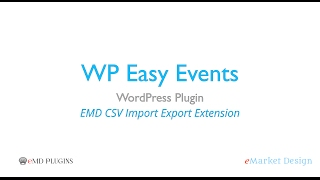 WP Easy Events WordPress Plugin – Bulk imports and Exports from CSV