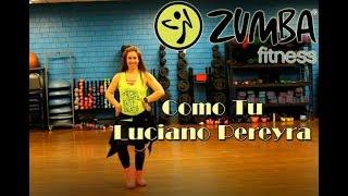 Zumba® With Kathy   Como Tu (Luciano Pereyra) [HD]