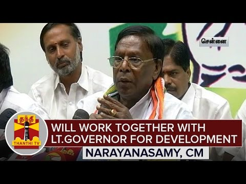 Will-work-together-with-Lt-Governor-for-Pudhucherrys-development--Narayanasamy-CM-Thanthi-TV