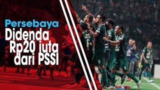 Komdis PSSI Denda Persebaya akibat Ulah Suporter Pasang Spanduk Provokasi ketika Lawan Persija