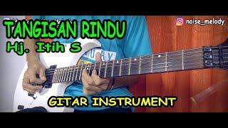 TANGISAN RINDU TARLING Guitar Instrument Cover By Hendar