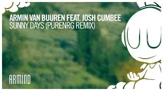 Armin Van Buuren Feat. Josh Cumbee   Sunny Days (PureNRG Remix)
