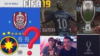 SUNT ECHIPE ROMANESTI IN FIFA 19? SUPERCUPA EUROPEI - PSG Vs BAYERN !!! FIFA 19 ROMANIA