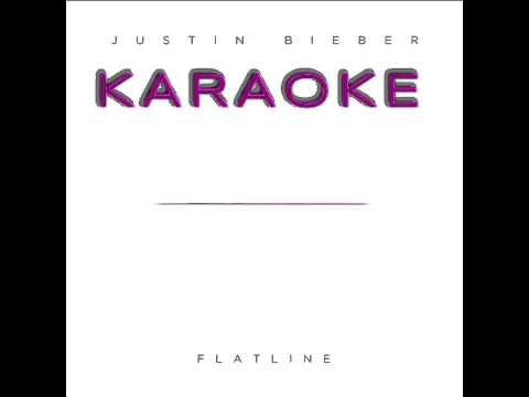 Flatline (Karaoke) - Justin Bieber {my edit} PART 1